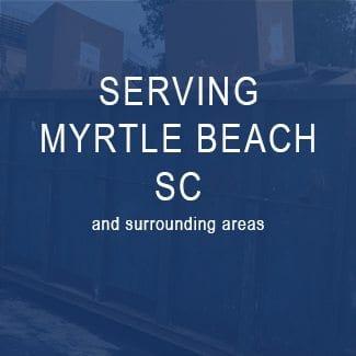 Dumpster Rentals Myrtle Beach, SC